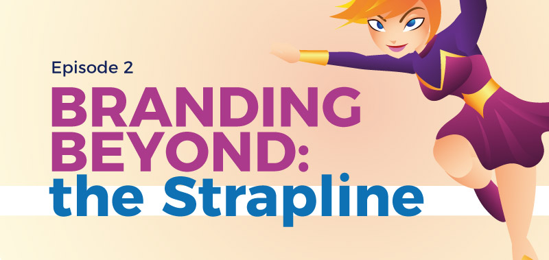 Branding Beyond: The Strapline