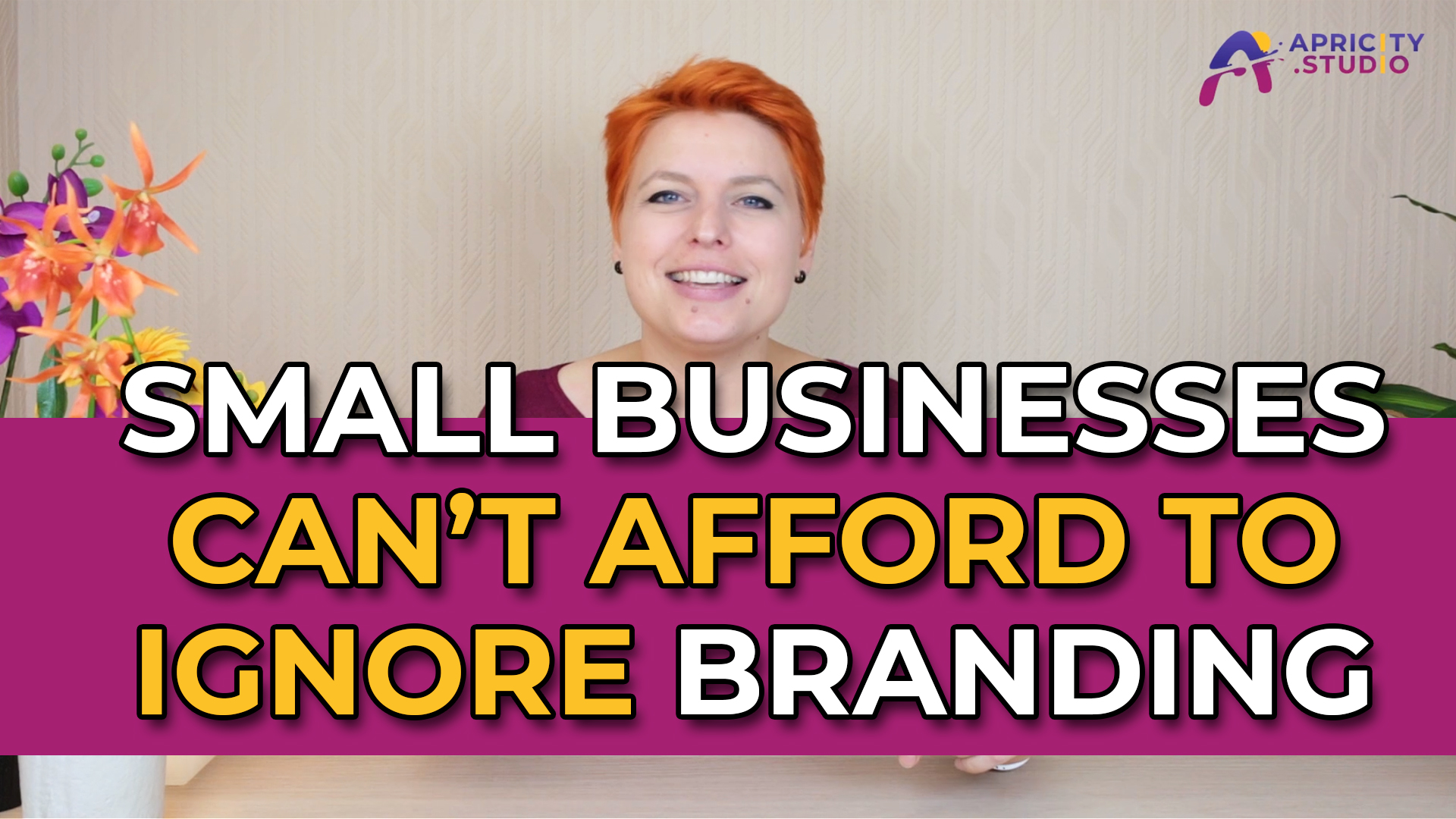 VLOG – Why Small Businesses Can't Afford to Ignore Branding