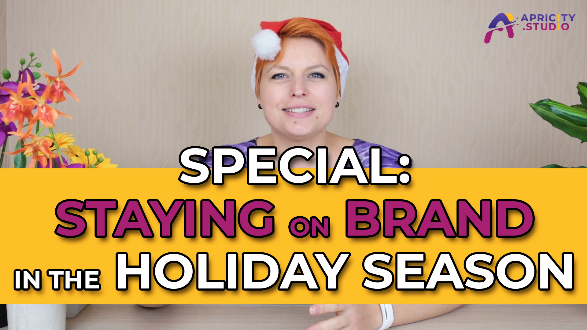 VLOG Special – How to Stay On Brand in the Holiday Season