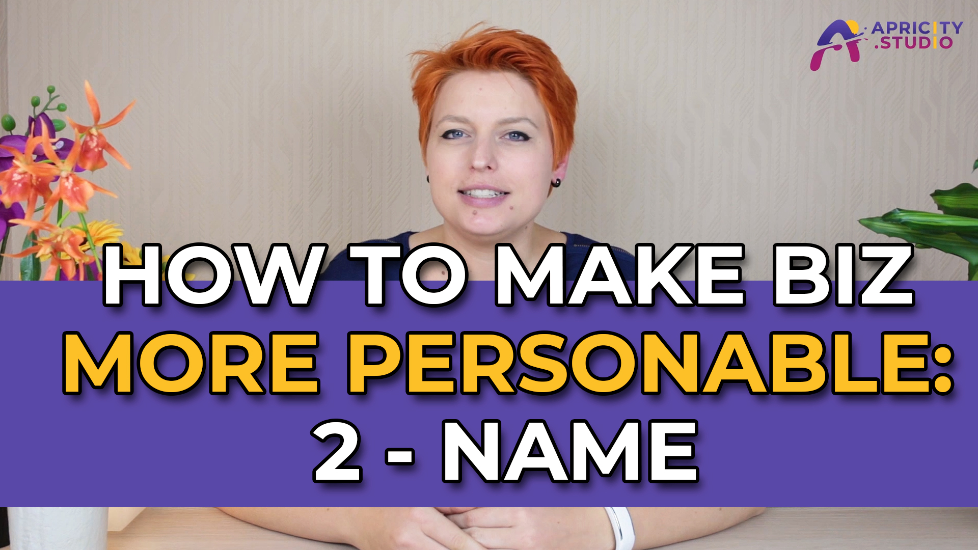 VLOG – How to Make Business More Personable: the Name