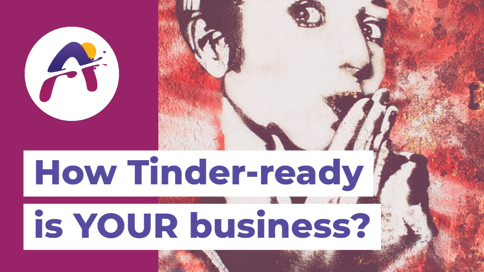 How Tinder-ready is YOUR business?